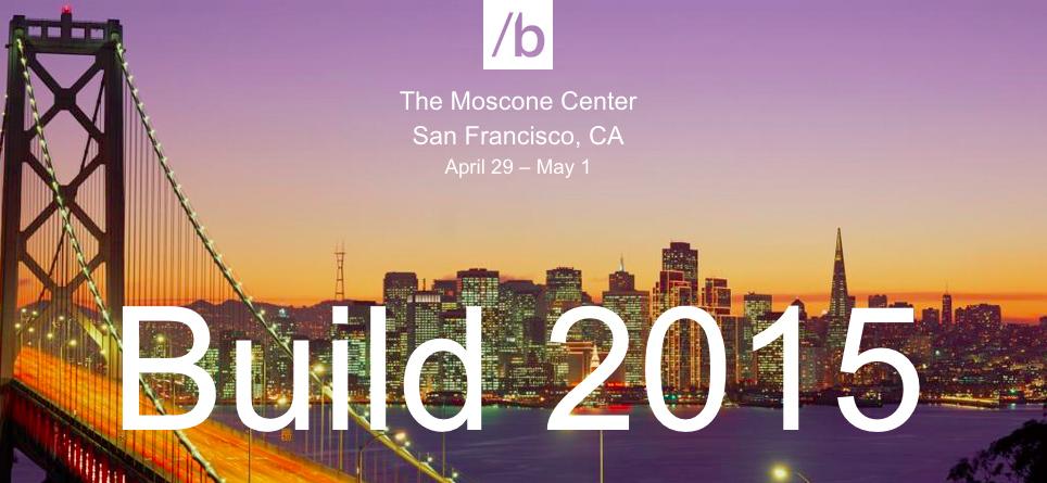 微软 Build 2015 开发者大会开幕,这 3 件事你需要知道 | 理想生活实验室 - 为更理想的生活